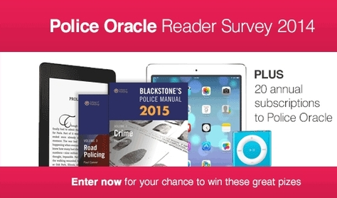Police Oracle reader survey and prize draw 2014